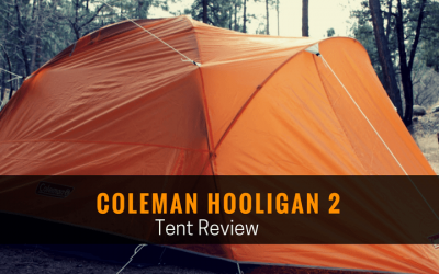 Coleman Hooligan 2 Tent Review
