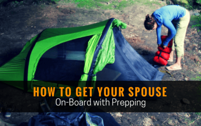 How to Get Your Spouse On-Board with Prepping