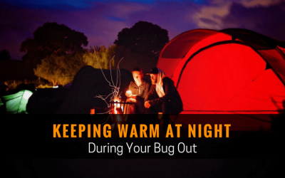 Keeping Warm at Night During Your Bug Out